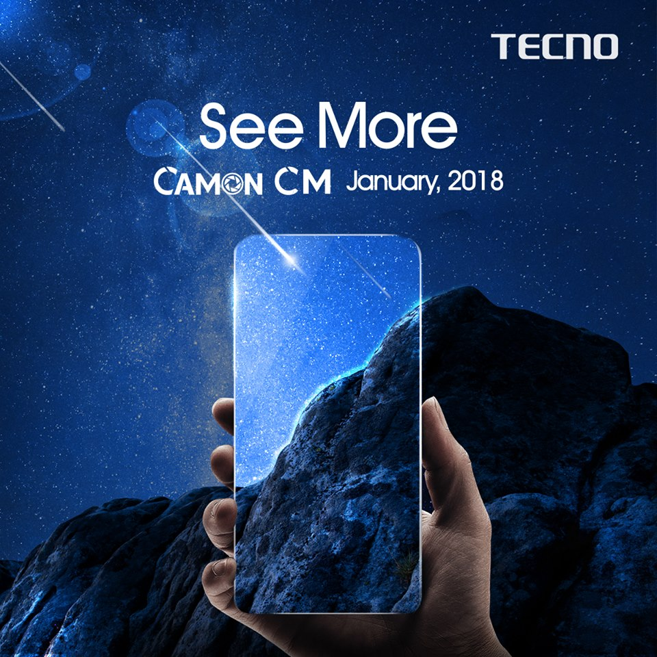 Tecno set to launch Camon CM with Fullview Display in January 8 #CMore