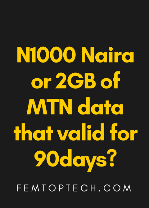 Giveaway: N1000 Naira or 2GB of MTN data that valid for 90days?