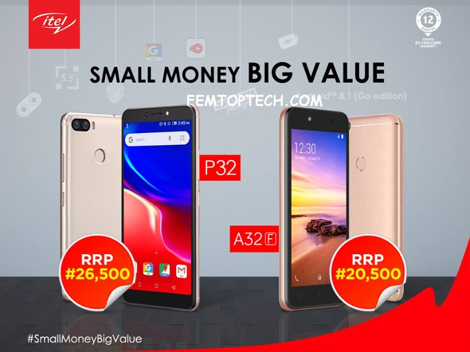 """Itel Mobile introduces """"Small Money Big Value"""" with Itel P32 and A32F"""